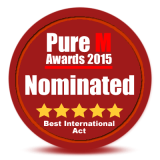 2015 Pure M Awards Nomination! Best International Act!