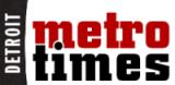 Detroit Metro TimesInterview
